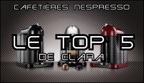 Cafetières à capsules Nespresso - Le top 5 de Clara