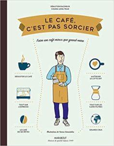 """Livre """"Le café c'est pas sorcier"""""""